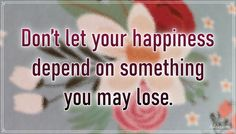 """""""Don't let your happiness depend on something you may lose."""" – C.S. Lewis #aylake #happiness #quotes #happinessquotes Happiness Quotes, Happy Quotes, Don't Let, Let It Be, May, Everything, Universe, Lost, Gifts"""