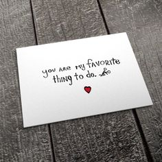 Sexy Valentine Card - Valentines Day Card -- You're My Favorite Thing to Do  hahahaha