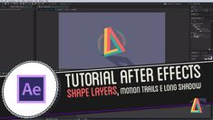 Tutorial Adobe After Effects: Shape Layers, Motion Trails e Long Shadow