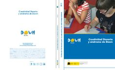 CREATIVIDAD LITERARIA Y SÍNDROME DE DOWN by Web Master Bicentenario via slideshare