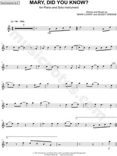 Mary, Did You Know? - C Instrument Composed by Mark Lowry - Digital Sheet Music Trombone Sheet Music, Alto Sax Sheet Music, Viola Sheet Music, Trumpet Sheet Music, Saxophone Music, Violin Sheet, Piano Sheet Music, Music Sheets, Christmas Sheet Music