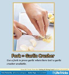 Cutting & Slicing Food - Fork = Garlic Crusher