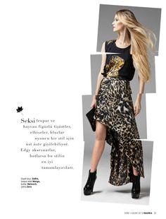 Seksi leopar ve hayvan figürlü tişörtler, elbiseler, bluzlar oyuncu bir stil için üst üste giyilebiliyor.  Edgy aksesuarlar, botlarsa bu stilin en iyi  tamamlayıcıları.    Siyah bluz, ZARA,  leopar etek Mango,  botlar Network,  çanta Zara