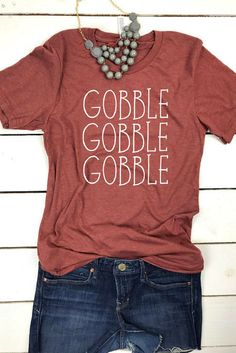 Gobble Gobble Shirt, Thanksgiving shirt, Thanksgiving outfit, Turkey Shirt, Turkey Day Shirt, Cute fall Shirt, Cute Fall tops women, T-shirt