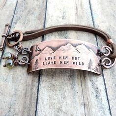 Love Her But Leave Her Wild Copper and Leather Bracelet - Mountain Bracelet