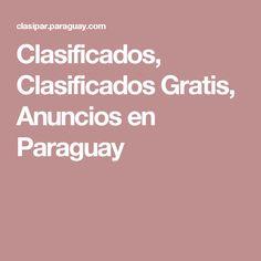 Clasificados, Clasificados Gratis, Anuncios en Paraguay