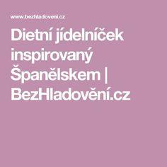 Dietní jídelníček inspirovaný Španělskem | BezHladovění.cz