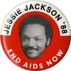 1988-Jesse-Jackson-END-AIDS-NOW-Democratic-Primary-Button-2610