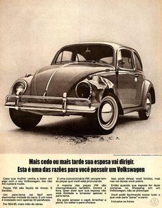 Como muitos sabem o Marketing é a alma do negócio! Pois bem hoje estou postando duas propagandas da VW na década de 60, mulheres por favor n...