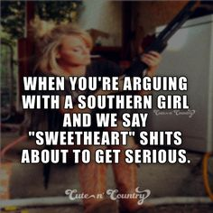 ~cute 'n' country~ Southern Girl Quotes, Southern Humor, Country Girl Quotes, Southern Pride, Southern Girls, Southern Phrases, Southern Style, Simply Southern, Southern Charm