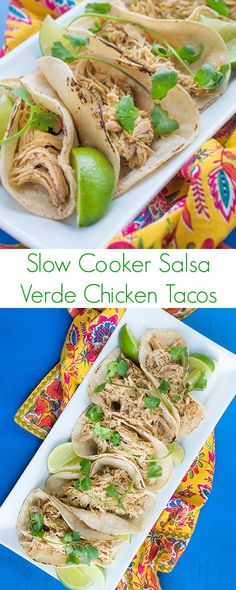 Slow Cooker Salsa Verde Chicken Tacos Recipe - The best authentic Mexican dinner! -  The Lemon Bowl