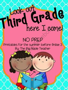 Look Out Third Grade, Here I Come! Summer Prep Packet for Third Grade from The Big Apple Teacher on TeachersNotebook.com -  (68 pages)  - Avoid the summer slide with a prep pack for the summer after second grade, going into third!