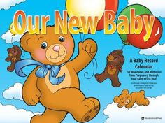 Our New Baby Calendar by Meadowbrook Press, http://www.amazon.com/dp/1451671393/ref=cm_sw_r_pi_dp_Cf2wqb0GYPC2H