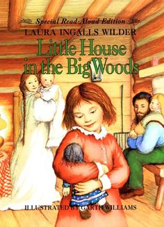 The Little House In The Big Woods