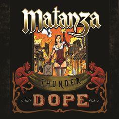 Thunder Dope (Matanza)