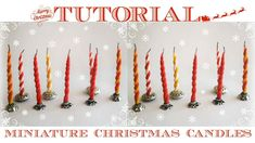 Tutorial : how to make miniature Christmas candles for dolls