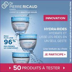 Test produits - Hydra-Rides de Dr Pierre Ricaud - Nous recherchons 50 testeurs…