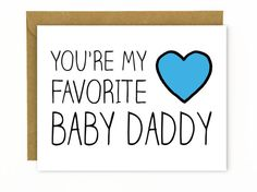 Funny Valentine's Day Card for Husband / Funny Father's Day Card / Birthday Card / Husband / Baby Daddy