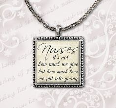 Nurse Necklace - Not How Much We Give but How Much Love We Put into Giving - Quote Jewelry on Etsy, $10.00