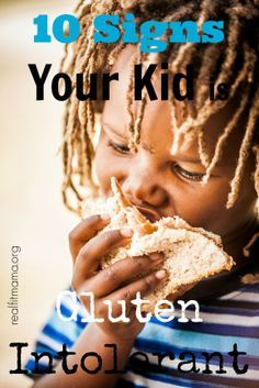 10 Signs Your Kid is Gluten Intolerant | realfitmama.org