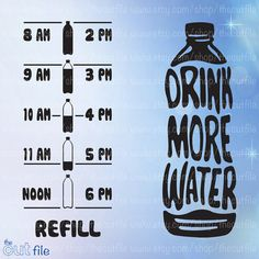 Drink More Water svg, Water bottle front & back motivation, vinyl decal cutting file in jpeg svg dxf and eps format Vinyl Crafts, Vinyl Projects, Paper Crafts, Silhouette Cameo Projects, Silhouette Design, Vinyl Wall Art, Vinyl Decals, Water Bottle Tracker, Water Bottle Design