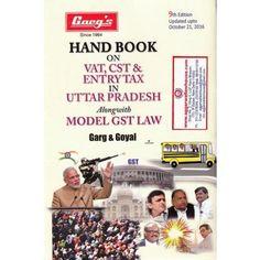 Garg's Handbook on VAT CST & Entry Tax in Uttar Pradesh Alongwith Model GST Law by GARG & GOYAL Edition 2016