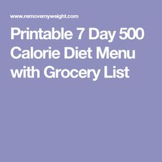 Printable 7 Day 500 Calorie Diet Menu with Grocery List