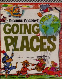 Richard Scarry vintage kids book - Going Places