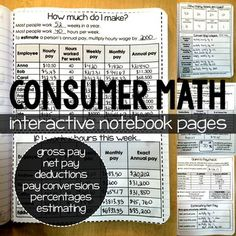 Consumer Math interactive notebook pages to teach: gross and net pay, paycheck deductions, pay schedules, pay conversions (ex: between hourly and annual pay), percentages and net pay estimating. This set of pages also works great to teach decimals and percentages in real-world contexts.