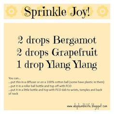 Sprinkle Joy Blend - I use only doTerra's high-quality essential oils.  You can contact me or get them here: http://www.mydoterra.com/carriestrayer/