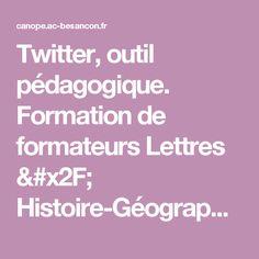 Twitter, outil pédagogique. Formation de formateurs Lettres / Histoire-Géographie. | L'Atelier Canopé, le lieu de création et d'accompagnement pédagogiques. Académie de Besançon