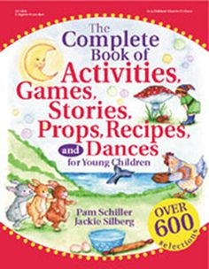 Best-selling authors Pam Schiller and Jackie Silberg team up to bring you the ultimate resource! Bursting with new selections and old favorites, each of the 600 activities, stories, games, recipes, pr