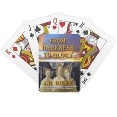 From Darkness to Glory Playing cards by J.R. Biery