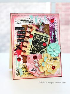 Simply Paper Crafts: Mixed Media Card Love Note