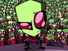 Invader Zim! This cartoon was way before it's time and should have NEVER came out on Nickelodeon. Would have fit perfectly on Adult Swim.