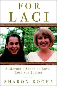 For Laci - Sharon Rocha  made me cry!