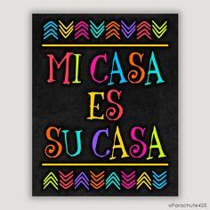 Mi Casa Es Su Casa, colorful home decor, foyer art, Mexican decor print, Spanish decor print, housewarming gift, camper art, Spanish quote by Parachute425 on Etsy
