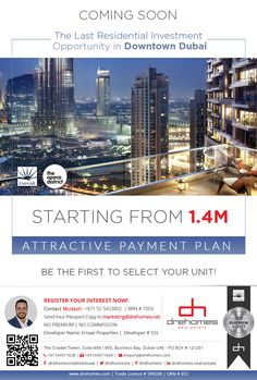 The last residential investment opportunity in Downtown Dubai. Starting from AED Attractive payment plan. Dubai, Opportunity, Investing, The Unit, How To Plan, Hot