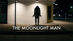 The Moonlight Man - Short Horror Film - YouTube