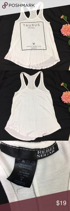 """Taurus Zodiac Racerback Tank Top Rebel Sugar Tee Amazingly soft, stylish Taurus the bull, tank top. Great for workouts, beach. Simple and stylish. Maybe worn once, like new. Measures 14.5"""" armpit to armpit, 26@ shoulder to hem Rebel Sugar Tops Tank Tops"""
