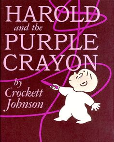 Harold and the Purple Crayon by Crockett Johnson. An oldy but goody, this is a classic book about what a boy can do with a purple crayon and his imagination.I've used this book a few time for collage and drawing lessons. Art Books For Kids, Great Books, Childrens Books, My Books, Story Books, Teen Books, Toddler Books, Reading Books, Love Book