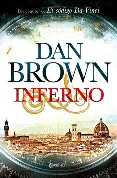 Inferno es una novela de misterio y suspenso del escritor estadounidense Dan Brown, basada en la simbología oculta en la Divina Comedia, obra clásica de Dante Alighieri