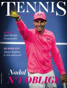 Rafael Nadal covers French Tennis Magazine's 2017 October issue.