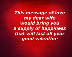 Happy Valentines day Messages for your dearest girlfriend.