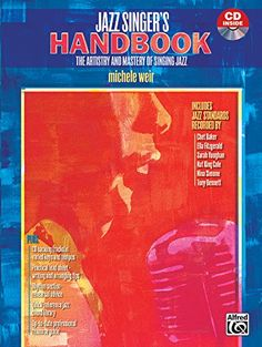 The Jazz Singer's Handbook: Book & CD by Michele Weir https://www.amazon.com/dp/0739033875/ref=cm_sw_r_pi_dp_x_0PGrybY4121CA