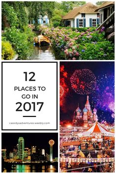 Here are THE 12 places you need to visit in 2017!!