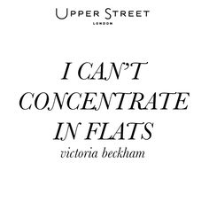 I can't concentrate in flats - Victoria Beckham #shoequotes