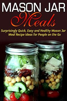 FREE TODAY    Jar: Mason Jar Meals: Surprisingly Quick, Easy and Healthy Mason Jar Meal Recipe Ideas for People on the Go: Cooking for One, Meals, Meals in a Jar, Mason ... jar meals, mason jar salads Book 1) - Kindle edition by Jessica Jacobs. Cookbooks, Food & Wine Kindle eBooks @ Amazon.com.