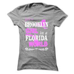 (Tshirt amazing Discount) Brooklyn Girl In A Florida World Tshirt Best Selling Hoodies, Tee Shirts