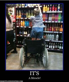 demotivational-posters-demotivating-posters-funny-posters-alcohal-wine-wheelchair-healed-miracle